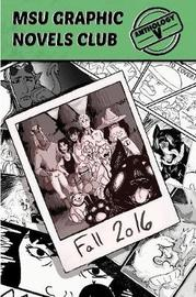 Msu Graphic Novels Club Anthology 5 by MSU Graphic Novels Club