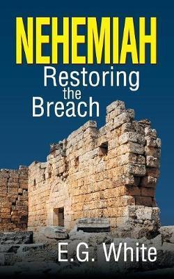 Nehemiah | Ellen G White Book | In-Stock - Buy Now | at