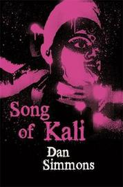 Song of Kali by Dan Simmons image