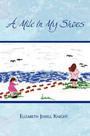 A Mile in My Shoes by Elizabeth Jewell Knight image