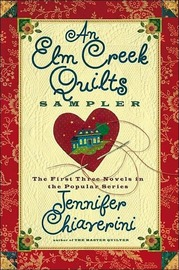 An Elm Creek Quilts Sampler: The First Three Novels in full by Jennifer Chiaverini image