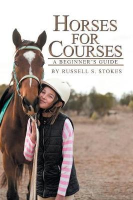 Horses for Courses by Russell S Stokes image