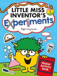 Little Miss Inventor's Experiments by Egmont Publishing UK
