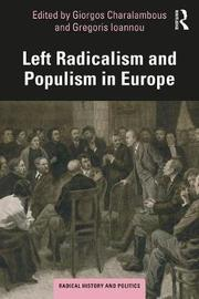 Left Radicalism and Populism in Europe