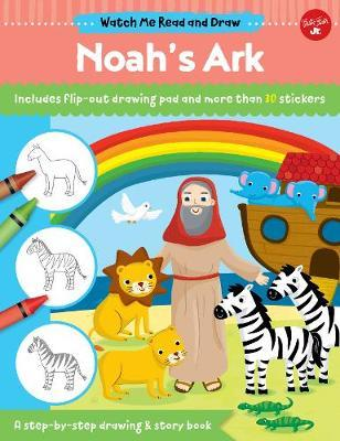 Watch Me Read and Draw: Noah's Ark by Walter Foster Jr Creative Team