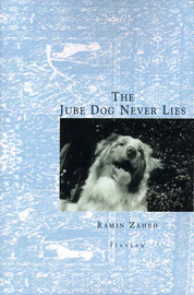 The Jube Dog Never Lies by Ramin Zahed image