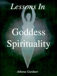 Lessons in Goddess Spirituality: Wicca 101 by Athena Gardner image