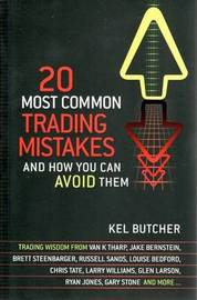20 Most Common Trading Mistakes by Kel Butcher