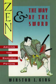 Zen and the Way of the Sword by Winston L. King image