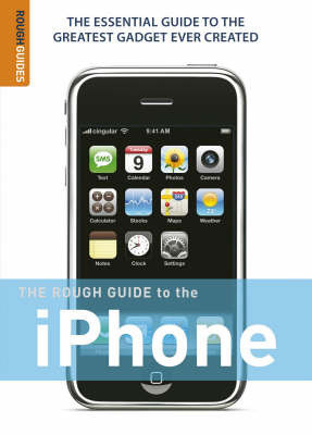 The Rough Guide to the iPhone by Peter Buckley
