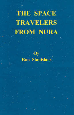 The Space Travelers from Nura by Ron Stanislaus