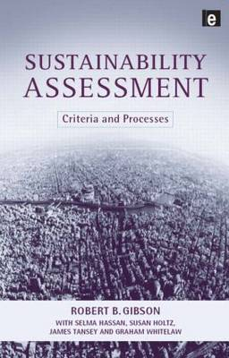 Sustainability Assessment by Robert B Gibson