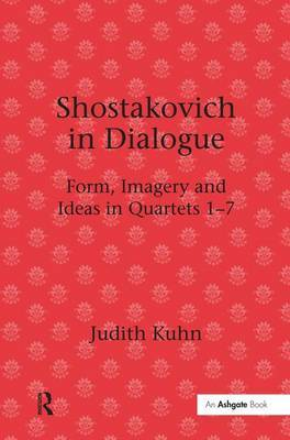 Shostakovich in Dialogue by Judith Kuhn
