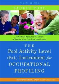 The Pool Activity Level (PAL) Instrument for Occupational Profiling by Jackie Pool