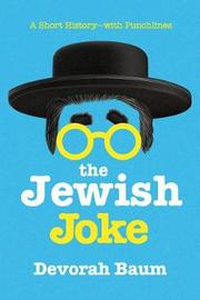 The Jewish Joke by Devorah Baum
