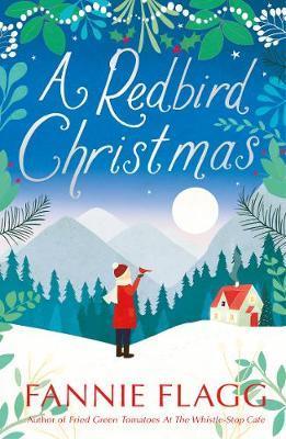 A Redbird Christmas by Fannie Flagg image
