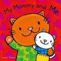 My Mommy and Me by Liesbet Slegers
