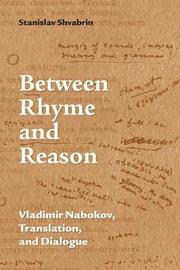 Between Rhyme and Reason by Stanislav Shvabrin