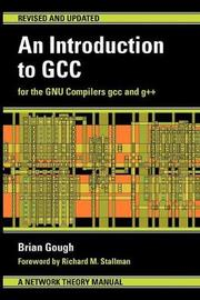 An Introduction to GCC by Brian J. Gough image