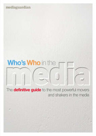 Who's Who in the Media: The Essential Handbok image
