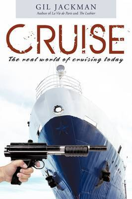 Cruise: The Real World of Cruising Today by Gil Jackman image
