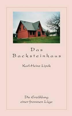 Das Backsteinhaus by Karl-Heinz Lipok