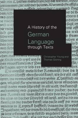 A History of the German Language Through Texts by Thomas Gloning