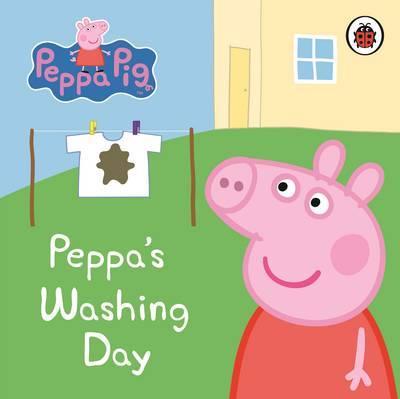 Peppa Pig: Peppa's Washing Day: My First Storybook by Peppa Pig