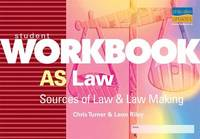 AS Law Sources of Law and Law Making by Chris Turner