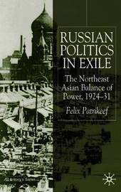 Russian Politics in Exile by Felix Patrikeeff image