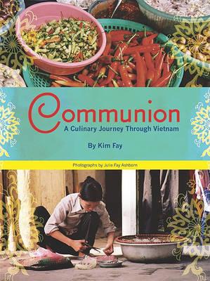 Communion by Kim Fay
