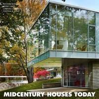 Midcentury Houses Today by Jeffrey L Matz