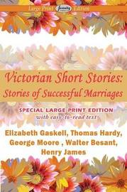 Victorian Short Stories, Stories of Successful Marriages by Elizabeth Cleghorn Gaskell