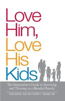 Love Him, Love His Kids by Stan Wenck
