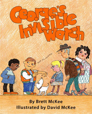 George's Invisible Watch by Brett McKee