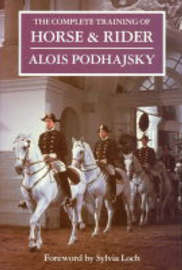 The Complete Training of Horse and Rider by Alois Podhajsky image