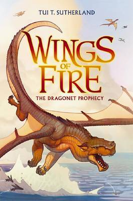 The Dragonet Prophecy by Tui T Sutherland