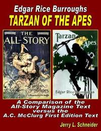 Tarzan of the Apes by Jerry L Schneider