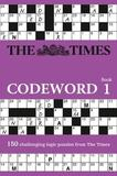 The Times Codeword: Bk. 1 by The Times Mind Games