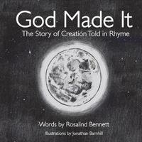 God Made It by Rosalind Bennett image