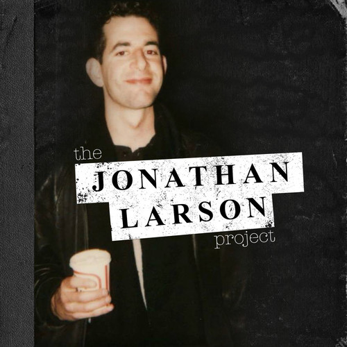 Jonathan Larson Project by Various Artists