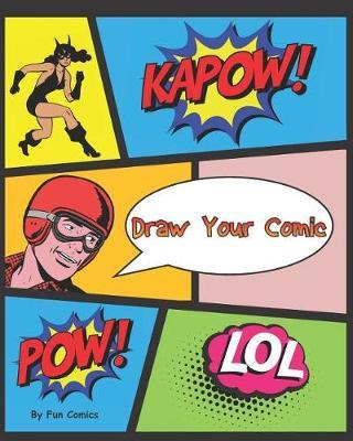 Draw Your Comic by Fun Comics