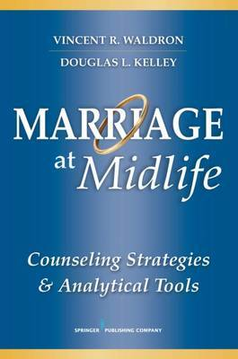 Marriage at Midlife by Vincent R Waldron