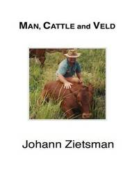 Man, Cattle and Veld - Color by Johann Zietsman
