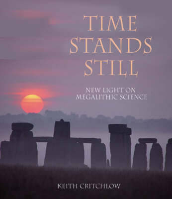 Time Stands Still by Keith Critchlow