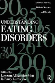 Understanding Eating Disorders by LeeAnn Alexander-Mott image