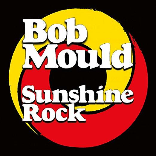 Sunshine Rock by Bob Mould image
