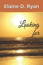 Looking for Katie by Elaine D Ryan