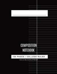 College Ruled Composition book by Nadine Pitt