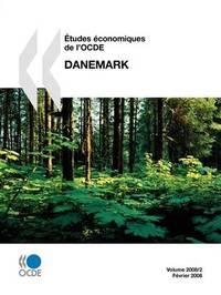 Aetudes Economiques De L'OCDE: Danemark 2008 by OECD Publishing image